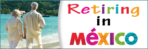Baby Boomers Retire in Mexico