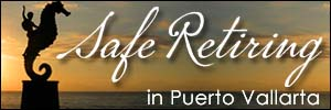 Retire in Puerto Vallarta